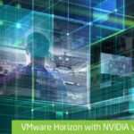 NVIDIA VIRTUAL GPU AND VMWARE HORIZON